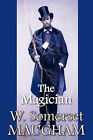 The Magician by W. Somerset Maugham (Hardback, 2008)