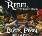 Black Pearl (He is a Pirate) von Sidney Rebel feat. Housen (2014)
