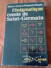 L'ENIGMATIQUE COMTE DE SAINT-GERMAIN - PIERRE CERIA ET FRANCOISE ETHUIN
