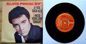 Near-Mint-Elvis-A-FOOL-SUCH-AS-I-NEED-YOUR-LOVE-TONIGHT-RCA-2698-7-034-VINYL-45