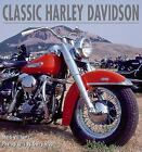 Classic Harley-Davidson : A Celebration of an American Icon by Mark Williams (2002, Hardcover)