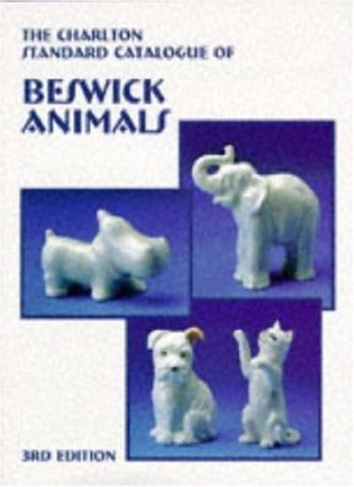 Charlton Standard Catalogue of Beswick Animals By Jean Dale