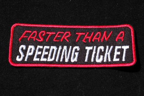 Faster Than a Speeding Ticket Iron//Sew On Patch Biker Ton Up Boys No810