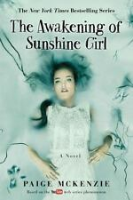 The Awakening of Sunshine Girl by Paige McKenzie (2017, Paperback)