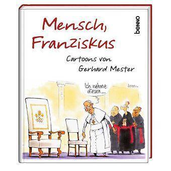 Mensch, Franziskus von Gerhard Mester (2014, Gebunden)