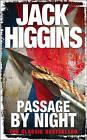 Passage By Night by Jack Higgins (Paperback, 2008)
