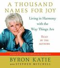A Thousand Names for Joy by Byron Katie (CD-Audio, 2007)