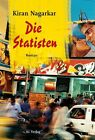 Die Statisten von Kiran Nagarkar (2012, Gebundene Ausgabe)