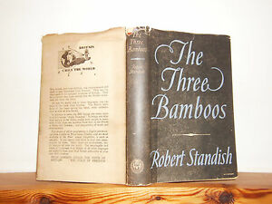 The-Three-Bamboos-by-Robert-Standish-Hb-in-Dw-1944-Reprint-Society-edition
