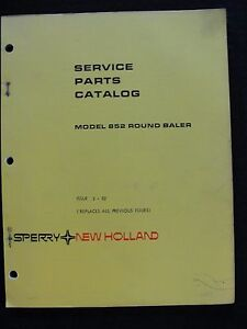 GENUINE-NEW-HOLLAND-MODEL-852-ROUND-BALER-PARTS-CATALOG-MANUAL-VERY-GOOD