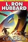 Science Fiction and Fantasy Short Stories Collection: Greed by L. Ron Hubbard (2011, Paperback, New Edition)