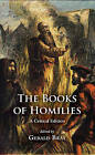 The Books of Homilies by James Clarke & Co Ltd (Hardback, 2016)