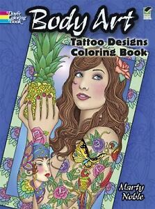 Dover Design Coloring Bks Body Art Tattoo Designs Book By Marty Noble 2013 Paperback