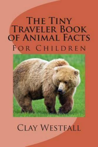 Tiny Traveler Book of Animal Facts for Children, Paperback b