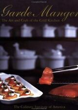 Garde Manger: The Art and Craft of the Cold Kitchen (Culinary Institute of Amer