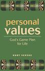 Personal Values: God's Game Plan for Life by Dr Kurt Senske (Paperback, 2004)