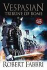 Tribune of Rome by Robert Fabbri (Hardback, 2011)