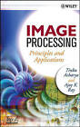 Image Processing: Principles and Applications by Tinku Acharya, Ajoy K. Ray (Hardback, 2005)