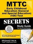 MTTC Early Childhood Education (General and Special Education) (106) Test Secrets Study Guide: MTTC Exam Review for the Michigan Test for Teacher Certification by Mometrix Media LLC (Paperback / softback, 2016)