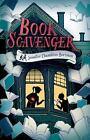 The Book Scavenger: Book Scavenger by Jennifer Chambliss Bertman (2015, Hardcover)