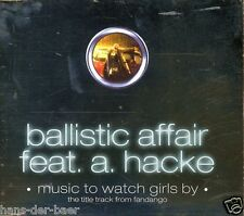 Ballistic Affair feat. A. Hacke - Music To Watch Girls By ♫ Maxi-Single-CD 2000