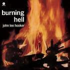 Burning Hell+4 Bonus Tracks (Ltd.180g Vinyl) von John Lee Hooker (2016)