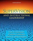 SuperVision and Instructional Leadership : A Developmental Approach by Stephen P. Gordon, Carl D. Glickman and Jovita M. Ross-Gordon (2009, Hardcover)