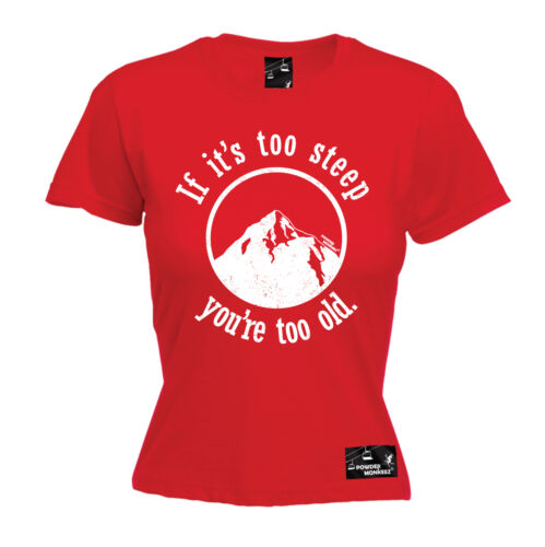 If Its Too Steep Youre Too Old WOMENS T-SHIRT Skiing Ski Funny birthday gift