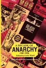 A Decade of Anarchy: Selections from  Anarchy , 1961-70 by Freedom Press (Paperback, 1987)