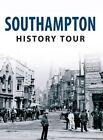 Southampton History Tour by Jeffery Pain (Paperback, 2014)