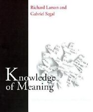 Knowledge of Meaning: An Introduction to Semantic Theory by Larson, Richard K.,
