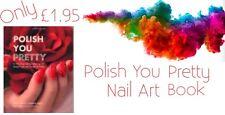Polish You Pretty Nail Art Book New