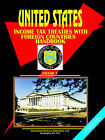 Us Income Tax Treaties with Foreign Countries Vol. 3 by International Business Publications, USA (Paperback / softback, 2006)