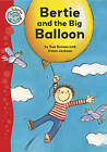 Bertie and the Big Balloon by Sue Graves (Paperback, 2008)