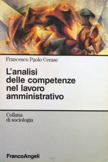 Cerase L'analisi delle competenze nel lavoro amministrativo Franco Angeli