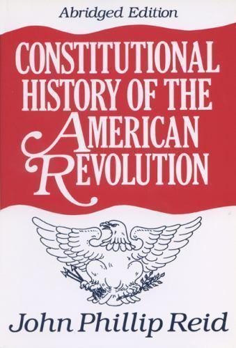 Constitutional History of the American Revolution, Reid, John Phillip, Acceptabl