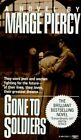 Gone to Soldiers by Professor Marge Piercy (Paperback / softback)