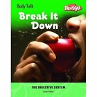Break it Down by Steve Parker (Paperback, 2006)