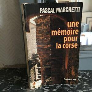Pascal-Marchetti-Una-Memoire-Para-La-Corse-Flammarion-1980