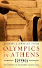 Olympics in Athens 1896: The Invention of the Modern Olympic Games,Michael Llewe