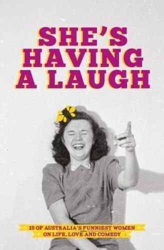 1 of 1 - She's Having a Laugh by Affirm Press (Paperback, 2015)