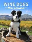 Wine Dogs New Zealand 2 by Craig McGill, Susan Elliott (Hardback, 2015)