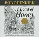 A Load of Hooey: A Collection of New Short Humor Fiction by Blackstone Audiobooks (CD-Audio, 2014)