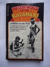 The Lost World of the Kalahari by Laurens Van der Post (1977, Paperback, Reprint)