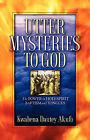 Utter Mysteries to God by Kwabena Dautey Akufo (Paperback / softback, 2006)