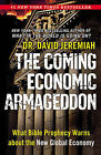 The Coming Economic Armageddon: What Bible Prophecy Warns About the New Global Economy by David Jeremiah (Paperback, 2011)