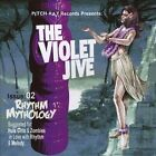 Rhythm Mythology by The Violet Jive (CD, May-2011, CD Baby (distributor))