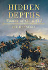 Hidden Depths: Women of the RNLI by Sue Hennessy (Paperback, 2010)