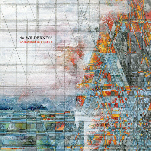 Explosions in the Sky - Wilderness [New CD]