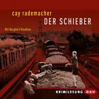 Der Schieber von Cay Rademacher (2012)